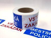 Výstražná páska MĚSTSKÁ POLICIE